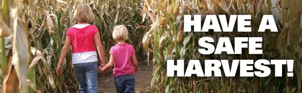 Have A Safe Harvest!