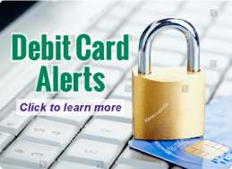 Click to access Debit Card Alert Enrollment Page